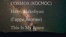 Космос-Cosmos, что означает Красота. Неоклассика с этническими нотами. Гарри Акопян (Harry Hakobyan)