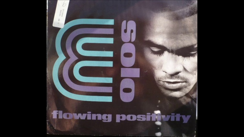 Solo E Flowing Positivity Positive Mix