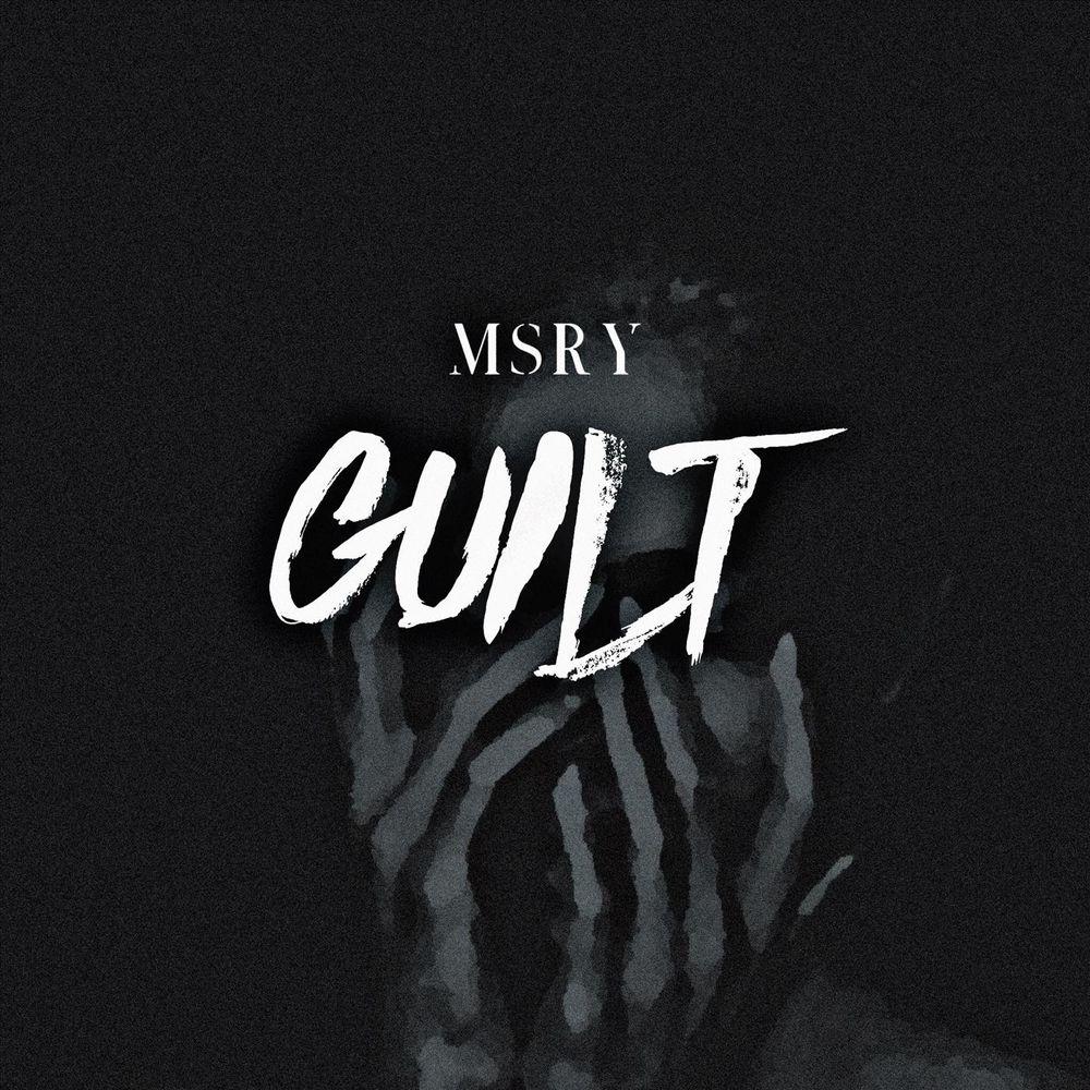 MSRY - Guilt [single] (2019)
