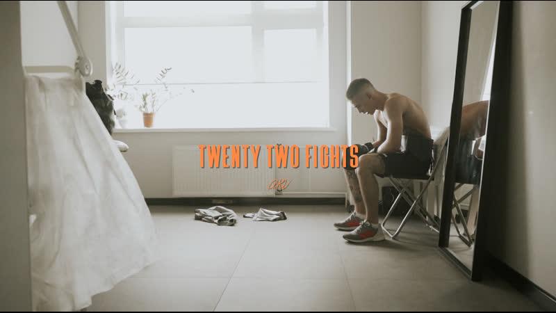 Twenty two fights