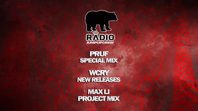 JUMP UP CREW RADIO - EPISODE V - PRUF WCRY MAXLI
