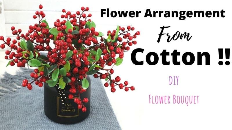 Flower Arrangement Made From Cotton DIY Flower Bouquet Arrangement