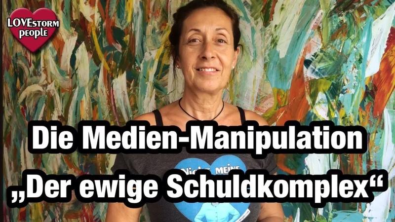 """Die Medien Manipulation """"Der ewige Schuldkomplex Medien zwischen Information und Manipulation"""