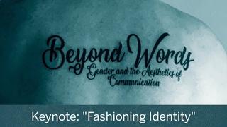 "Beyond Words | Keynote: ""Fashioning Identity"" | Valerie Steele || Radcliffe Institute"