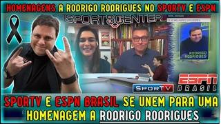 SPORTV E ESPN BRASIL SE UNEM EM HOMENAGEM A RODRIGO RODRIGUES
