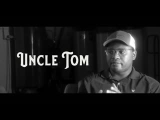 Uncle Tom (Documentary 2020)