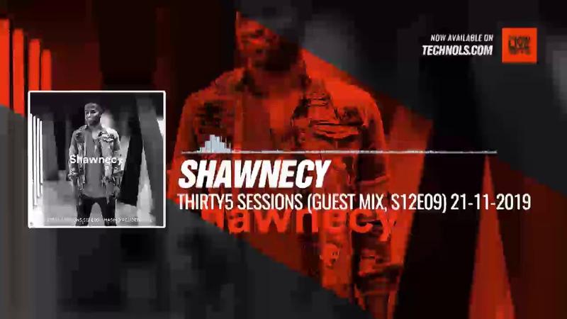 Techno Music Shawnecy THIRTY5 Sessions MASINO Resident Mix Guest Mix S12E09 21 11 2019