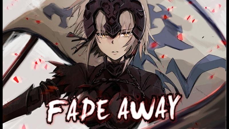 「AMV」FateSeries- Fade Away