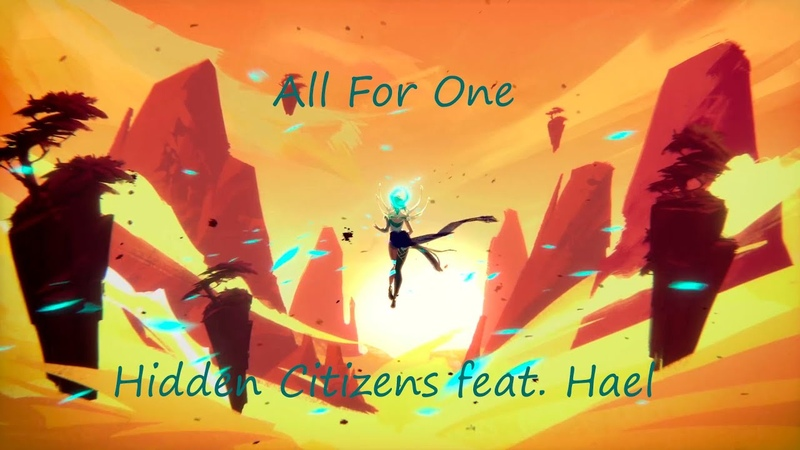 Hidden Citizens feat Hael All For One League of Legends MashUp