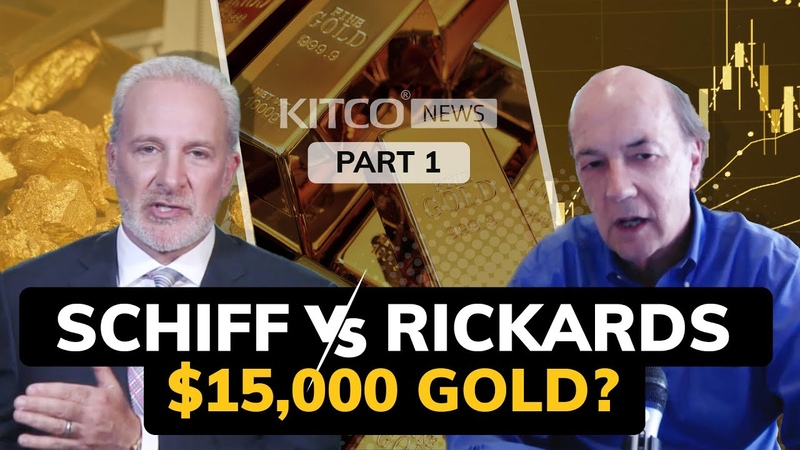 $15,000 gold price Jim Rickards and Peter Schiff give forecasts (Part 13)
