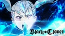 Black Clover - Opening 4 (HD)