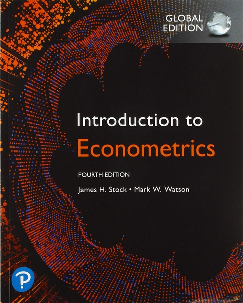 James H Stock Mark W Watson - Introduction to Econometrics Global Edition-Pearson Education Limited 2020