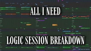 LOGIC SESSION BREAKDOWN: All I Need (with Mahalia & Ty Dolla $ign)