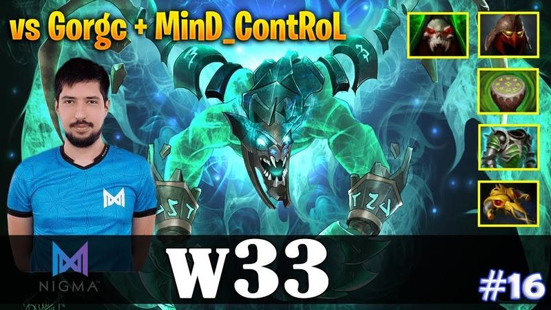 W33 Visage MID vs Gorgc MinD ContRoL Dota 2 Pro MMR Gameplay 16