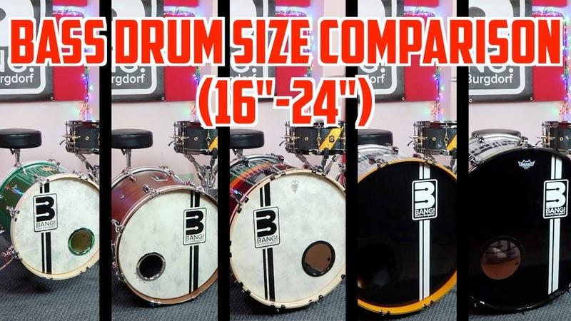 Bass Drum Size Comparison (16-24)