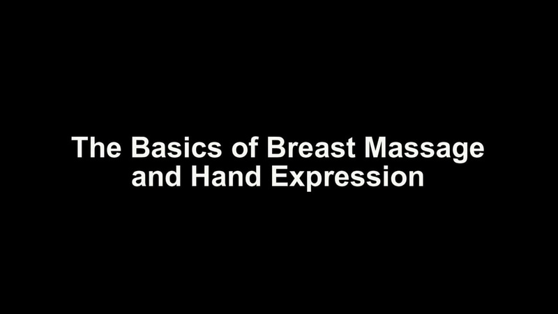 The Basics of Breast Massage and Hand Expression