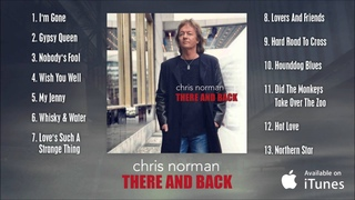 Chris Norman - There And Back (Album Sampler Video)