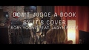 Rory Young cover of Don't Judge a Book By It's Cover feat Jadyn Rylee