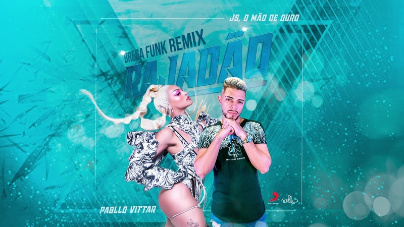 Pabllo Vittar, JS o Mão de Ouro - Rajadão (Brega Funk Remix) (Audio)