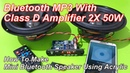 Bluetooth MP3 With Class D Amplifier 2X 50W