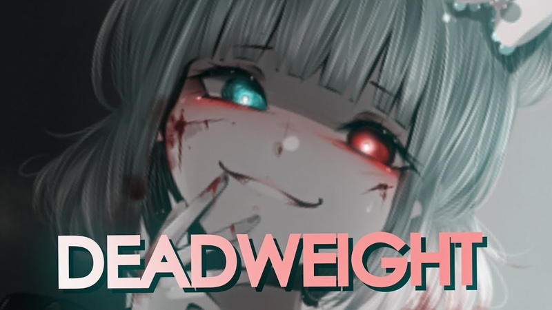 「AMV」Anime Mix Deadweight