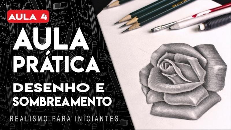 DESENHANDO UMA ROSA - Desenho Realista para Iniciantes