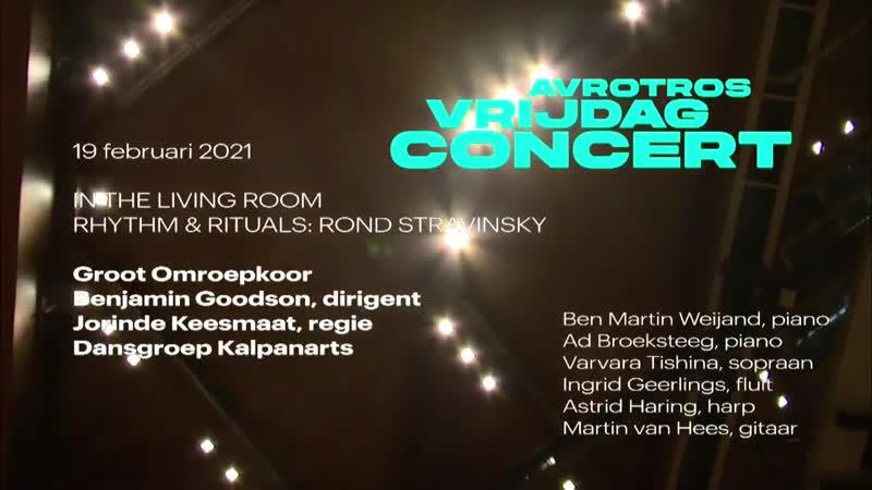 Rhythm Rituals Weijand Broeksteeg Tishina Jallema and friends Moore Kurtág Glinka Stravinsky Utrecht 19 2 2021