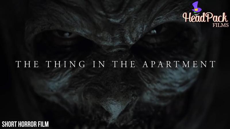 [The Thing In The Apartment]-Нечто в квартире | Short Horror Film | Многоголосый перевод