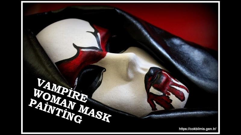 Vampir Maskesi Nasıl Yapılır VAMPİRE WOMAN MASK PAİNTİNG İzle Öğren Sende Yap