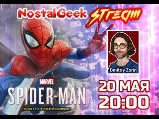 Прохождение Marvel'S Spider-Man (Человек-Паук). NostalGeek Stream#3