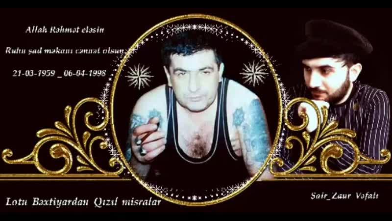 Zaur Vəfalı ♔✵ Lotu Bəxtiyardan Qızıl Misralar ✵♔ 25 02 2020