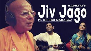 JIV JAGO - ft. HH Gopal Krishna Goswami Maharaj - Madhavas Rock Band