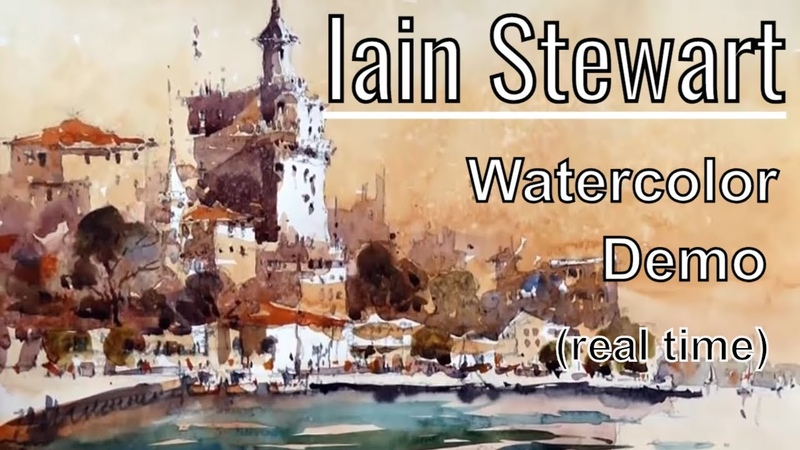 Iain Stewart Watercolor Painting Demonstration real time version Watercolour Demo