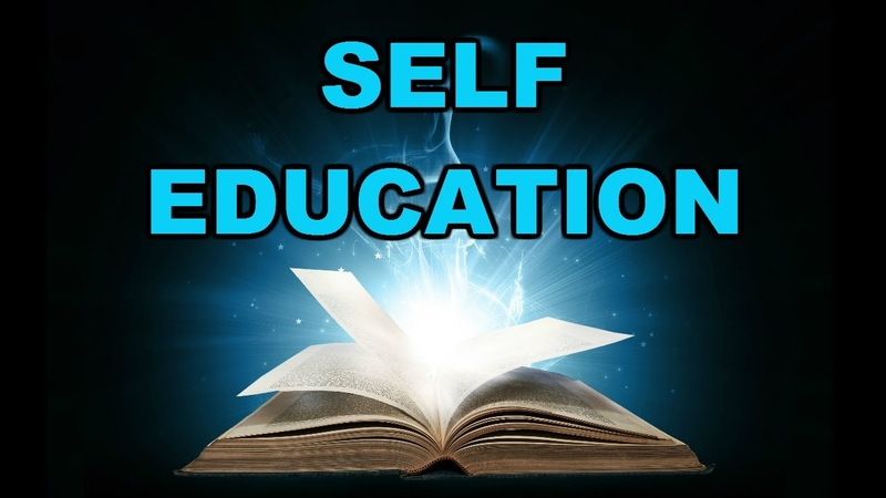 Why Self Education will make you a fortune Formal education vs self education