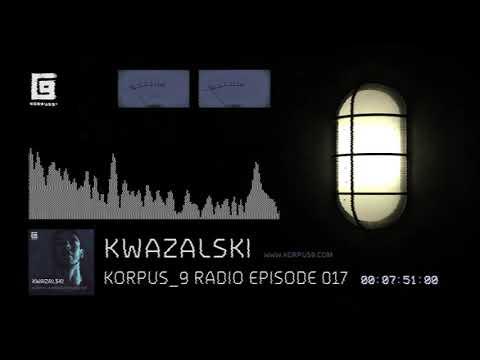 Korpus 9 Radio Episode 017 Kwazalski
