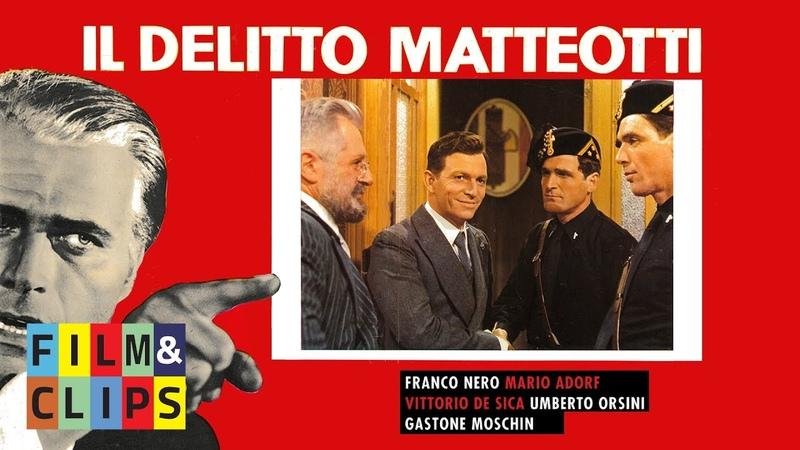 Il Delitto Matteotti Film Completo by FilmClips
