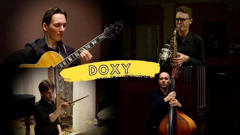 Doxy(Sonny Rollins) - Джаз во времена Короны Jazz at the Corona times