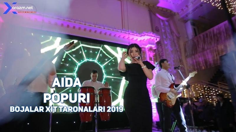 Aida Popuri Аида Попури Bojalar xit taronalar 2019