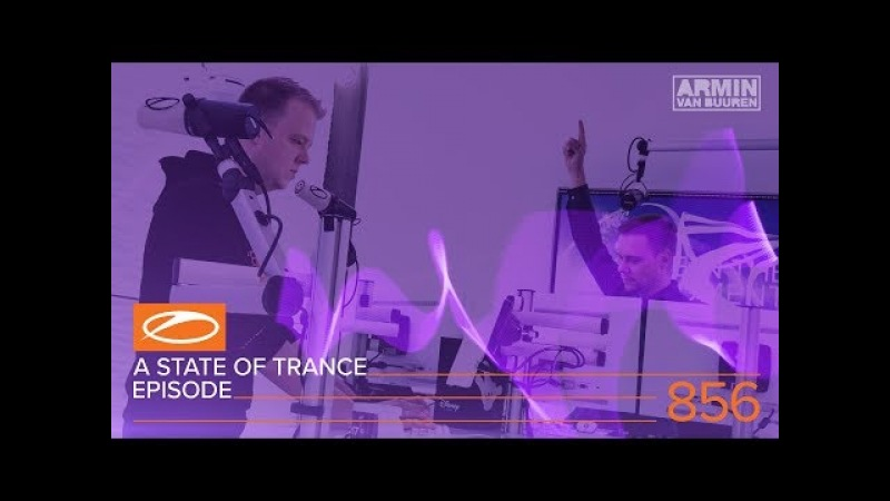 A State Of Trance Episode 856 (ASOT856)