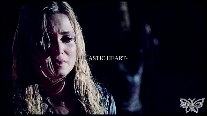»Clarke,Finn,Raven ¦•¦ ELASTIC HEART«