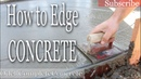 How to Edge Concrete with a Edging Trowel