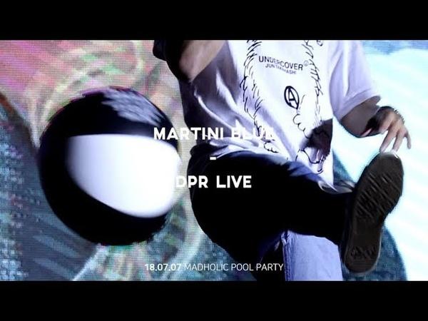 180707 MADHOLIC POOL PARTY DPR LIVE(디피알라이브) - MARTINI BLUE