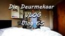 Vlog 65 Die Deurmekaar Afrikaans Vloggers - The Daily Vlogger in Afrikaans