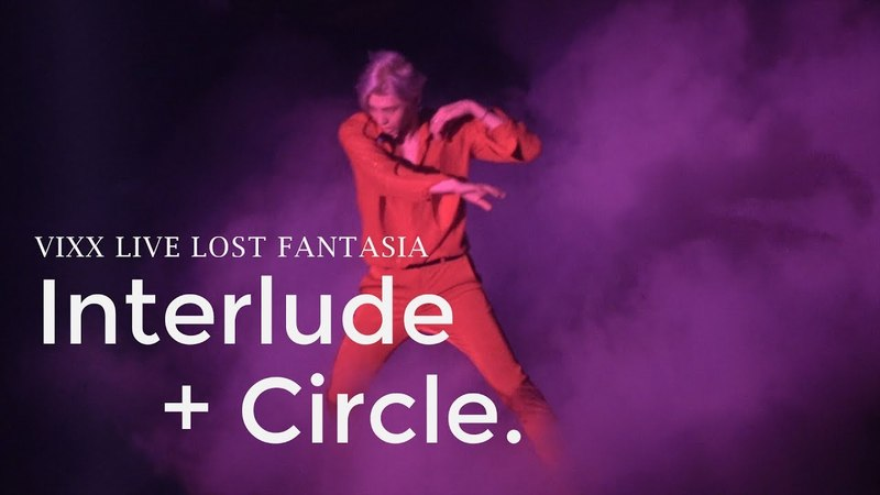 180527 VIXX LIVE LOST FANTASIA - Interlude Circle 레오 FOCUS