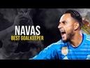 Keylor Navas - BEST Goalkeeper 2018 - Fantastic Saves Show HD