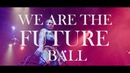 We Are the Future Ball - House of Vineyard X House of Ultra Omni