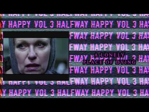 VCTMS - Vol. III Halfway Happy [Full Stream] (2018)