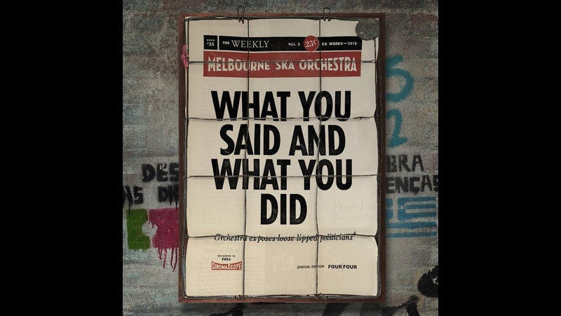 Melbourne Ska Orchestra - What You Said And What You Did /
