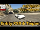 Broughy1322 Fastest Supercars Entity XXR Taipan - GTA 5 Best Fully Upgraded Cars Top Speed Countdown