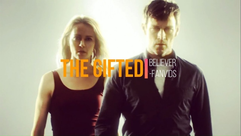 The Gifted || Believer